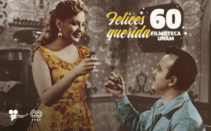Felices 60 querida Filmoteca