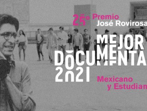 Concurso José Rovirosa al Mejor Documental Mexicano y Estudiantil