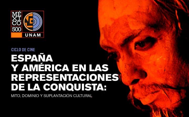 Ciclo España y América en las representaciones de la conquista: mito, dominio y suplantación cultural